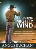 A Rushing Mighty Wind (eBook) 957c9b5b-67fc-4bb1-8c97-19115d6cad10