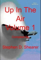 Up In The Air Volume 1 by Stephen Shearer