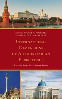 International Dimensions of Authoritarian Persistence: Lessons from Post-Soviet States