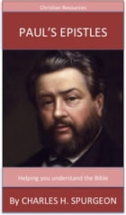 Paul's Epistles: A Trusted Commentary by Charles H. Spurgeon