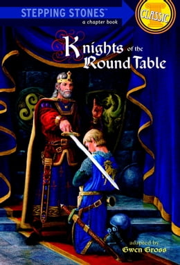 Book Knights of the Round Table by Gwen Gross