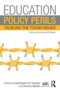 Education Policy Perils: Tackling Tough Issues