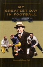 My Greatest Day in Football by Murray Goodman