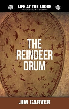 The Reindeer Drum: Life at the Lodge, #7