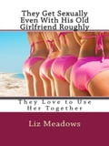 1230000278430 - Liz Meadows: They Get ***ually Even With His Old Girlfriend Roughly - Buch