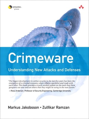 Crimeware Understanding New Attacks and Defenses