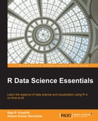 R Data Science Essentials by Raja B. Koushik