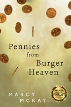 Pennies from Burger Heaven by Marcy McKay