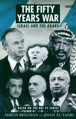 Book The Fifty Years War: Israel and the Arabs by Jihan El-Tahri