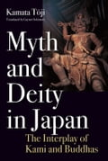 9784866580067 - Gaynor SEKIMORI, Toji KAMATA: Myth and Deity in Japan - 本