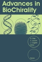 Advances in BioChirality by C. Zucchi