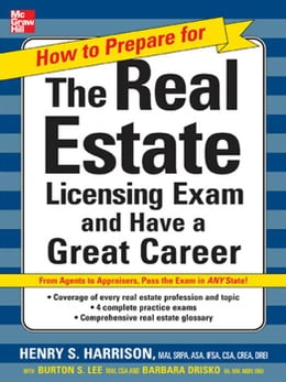 Book How to Prepare For and Pass the Real Estate Licensing Exam: Ace the Exam in Any State the First… by Harrison, Henry