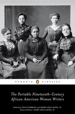 Book The Portable Nineteenth-Century African American Women Writers by Various