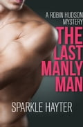 The Last Manly Man 088851cf-4a55-4f21-a5c2-80c022a180a4