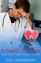 A Family to Share by Gill Sanderson