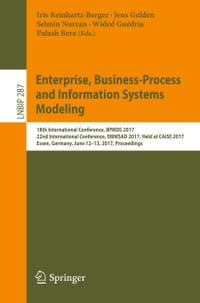 Enterprise, Business-Process and Information Systems Modeling: 18th International Conference, BPMDS…