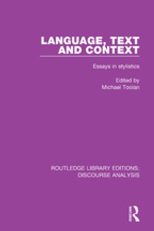 Language,  Text and Context Essays in stylistics