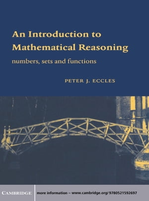 An Introduction to Mathematical Reasoning Numbers,  Sets and Functions