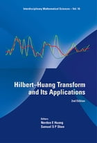 HilbertHuang Transform and Its Applications by Norden E Huang