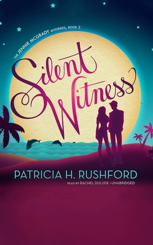 Silent Witness by Patricia H. Rushford