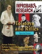 Annals of Improbable Research, Vol. 19 No. 5: Special Tolstoys and Rifles Issue by Marc Abrahams