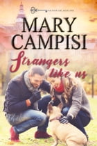Strangers Like Us by Mary Campisi
