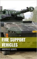Fire Support Vehicles , Military-Today.com by Andrius Genys