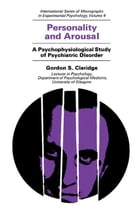 Personality and Arousal: A Psychophysiological Study of Psychiatric Disorder