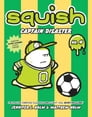 Squish #4: Captain Disaster Cover Image