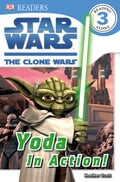 DK Readers L3: Star Wars: The Clone Wars: Yoda in Action! bff46789-bc6f-4328-aa1a-bd3937cafc1e