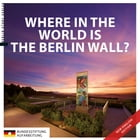 Where in the World is the Berlin Wall? by Anna Kaminsky