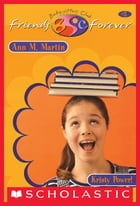 Kristy Power! (The Baby-Sitters Club Friends Forever #5) by Ann M. Martin