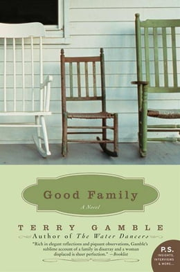 Book Good Family: A Novel by Ms. Terry Gamble