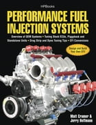 Performance Fuel Injection Systems HP1557: How to Design, Build, Modify, and Tune EFI and ECU…