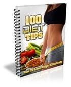 100 Diet Tips by Anonymous