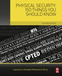 Physical Security: 150 Things You Should Know