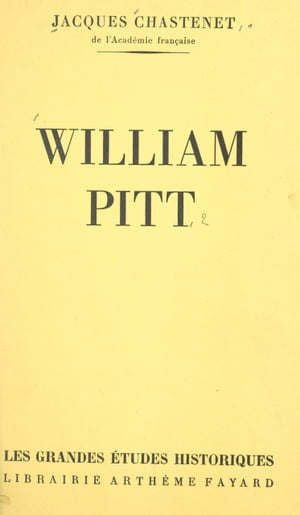 William Pitt by Jacques Chastenet