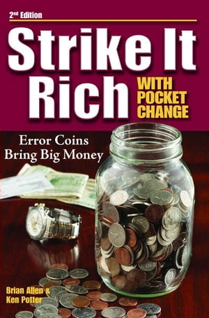 Strike It Rich with Pocket Change