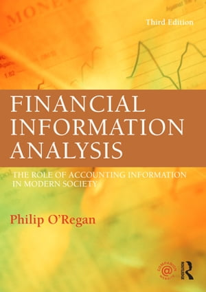 Financial Information Analysis The role of accounting information in modern society