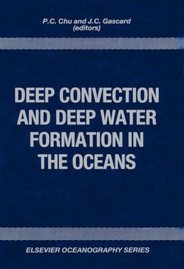 Book Deep Convection and Deep Water Formation in the Oceans by Chu, Simon