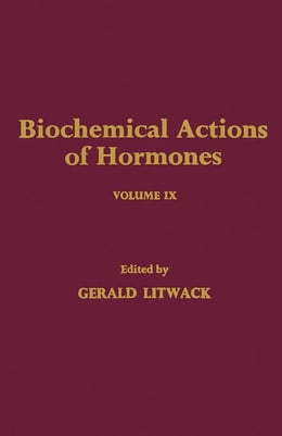 Book Biochemical Actions of Hormones V9 by Litwack, Gerald