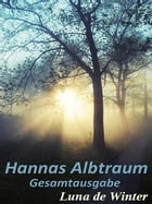 Hannas Albtraum by Luna de Winter