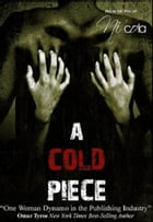A Cold Piece by Ni'cola Mitchell