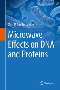 Microwave Effects on DNA and Proteins