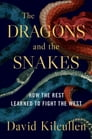 The Dragons and the Snakes Cover Image