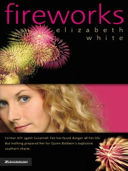 Book Fireworks by Elizabeth White
