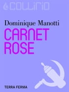Carnet rose by Dominique Manotti