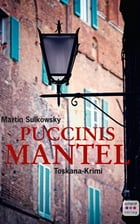 Puccinis Mantel: Italienkrimi by Martin Sulkowsky