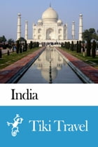 India Travel Guide - Tiki Travel by Tiki Travel