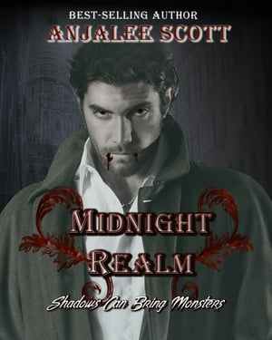 Midnight Realm: Shadows can bring monsters
